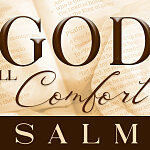 The God of All Comfort-Psalms